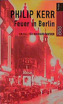 Kerr Philip, Feuer in Berlin (antquarisch)