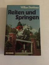 Steinkraus William, Reiten und Springen (antiquarisch)