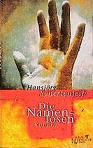 Schertenleib Hansjörg, die Namenlosen (antiquarisch)