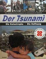 Jeanneret Roland, Der Tsunami : die Katastrophe, die Hoffnung ; der große Erinnerungsband von Glückskette & Weltbild (antiquarisch)