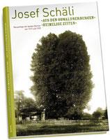 Schäli Josef, Aus den Obwaldnerbergen / Heimelige Zeiten (antiquarisch)