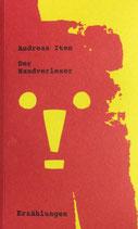 Iten Andreas, Der Handverleser und andere Geschichten