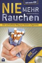 Backhaus Manfred, Nie mehr Rauchen