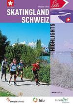 Skatingland Schweiz - Highlights (antiquarisch)