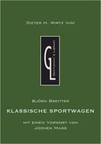 Wirtz Dieter H., Klassische Sportwagen: Gentleman's Library