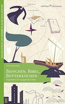 Schulze Petra, Beffchen, Bibel, Butterkuchen - Expedition ins evangelische Leben