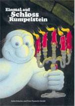 Anita Schorno und Peter Pauwels-Stöckli, Einmal auf Schloss Rumpelstein