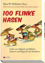 Klaus W. Hoffmann, 100 flinke Hasen