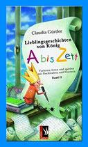Gürtler Claudia, Lieblingsgeschichten von König A bis Zett Bd. 2