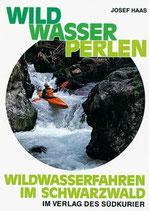 Josef Haas, Wildwasserperlen Bd. 1