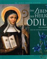Fischer Dr. Marie-Therese, Das Leben der heiligen Odilia - (10. Jahrhundert) und die späteren Überlieferungen (antiquarisch)