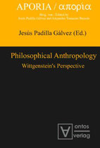 Galvez Jesus Padilla, Philosophical Anthropology: Wittgenstein's Perspective