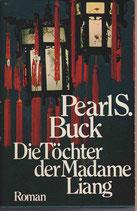 Buck Pearl S., Die Töchter der Madame Liang (antiquarisch)