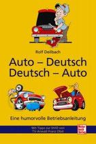 Rolf Deibach, Auto-Deutsch Deutsch-Auto