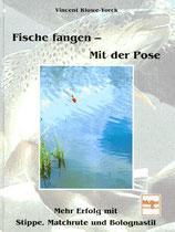 Kluwe-Yorck, Fische fangen - Mit der Pose (antiquarisch)
