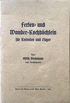 Stockmann Edith, Ferien- und Wander-Kochbüchlein für Kolonien und Lager (antiquarisch)