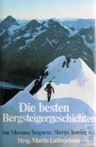 Lutterjohann Martin, Die besten Bergsteigergeschichten von Messner, Seigneur, Sherpa Tensing u. a.