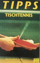 Gross Bernd-Ulrich, Tipps für Tischtennis (antiquarisch)