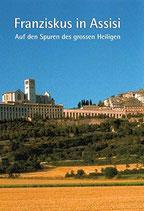Betschart Hanspeter, Franziskus von Assisi - Auf den Spuren des grossen Heiligen (antiquarisch)