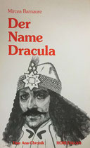 Barnaure Mircea, Der Name Dracula - Eine Ana-Chronik