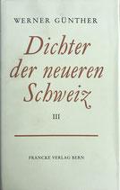 Günther Werner, Dichter der neueren Schweiz III