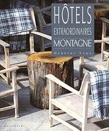 Ypma Herbert, Hôtels extraordinaires Montagne (antiquarisch)