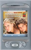 Werner Geismar, Annika und die verschwunden Freundin