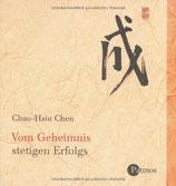 Chao-Hsiu Chen, Vom Geheimnis stetigen Erfolgs