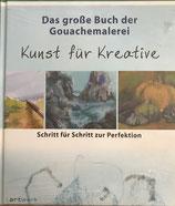 Ute Schmidt, Das grosse Buch der Gouachemalerei