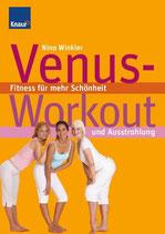 Winkler Nina, Venus-Workout: Fitness für mehr Schönheit und Ausstrahlung (antiquarisch)