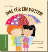 Judit Berg, Was für ein Wetter
