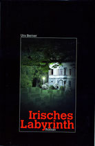 Urs Berner, Irisches Labyrinth