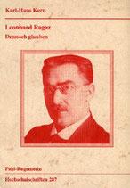 Kern Karl H., Leonhard Ragaz - Dennoch glauben (antiquarisch)