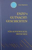 Supersaxo Enzo, Enzo's Gutenacht-Geschichten
