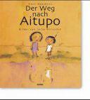 Mündlein Emil, Der Weg nach Aitupo