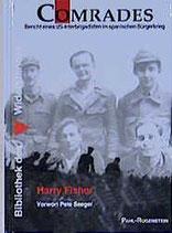 Fisher Harry, Comrades. Bericht eines US-Unterbrigadisten im spanischen Bürgerkrieg