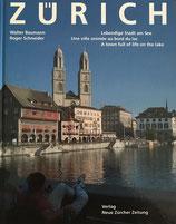 Baumann Walter, Zürich - Lebendige Stadt am See (antiquarisch)