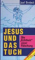 Josef Dirnbeck, Jesus und das Tuch