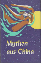 Chu Binjie, Mythen aus China (antiquarisch)