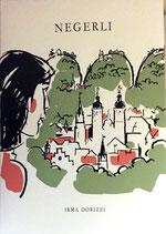 Dorizzi Irma, Negerli - Geschichte einer Kindheit in St. Gallen