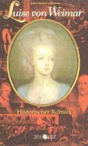 Sachs-Collignon Jetta, Luise von Weimar (Historischer Roman)