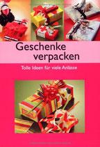 Geschenke verpacken - Tolle Ideen für viele Anlässe