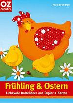 Frühling & Ostern: Liebevolle Bastelideen aus Papier & Karton
