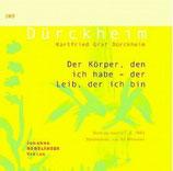 Karlfried Graf Dürckheim, Der Körper den ich habe - Der Leib der ich bin