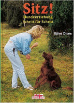 Olson Björn, Sitz! - Hundeerziehung Schritt für Schritt (antiquarisch)
