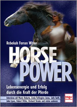 Ferran Witter Rebekah, Horse Power - Lebensenergie und Erfolg durch die Kraft der Pferde