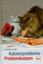 Lauer Isabella, Katzenprobleme - Problemkatzen