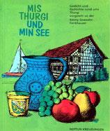 Grawehr-Fankhauser Emmy, Mis Thurgi und min See