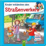 Suess Anne, Kinder entdecken den Strassenverkehr