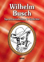 Wilhelm Busch, Spruchweisheiten und Gedichte